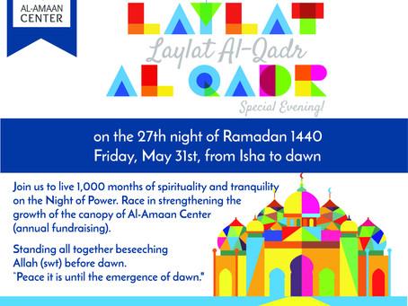 Al-Amaan Center invites you to its Laylat al-Qadr Event!
