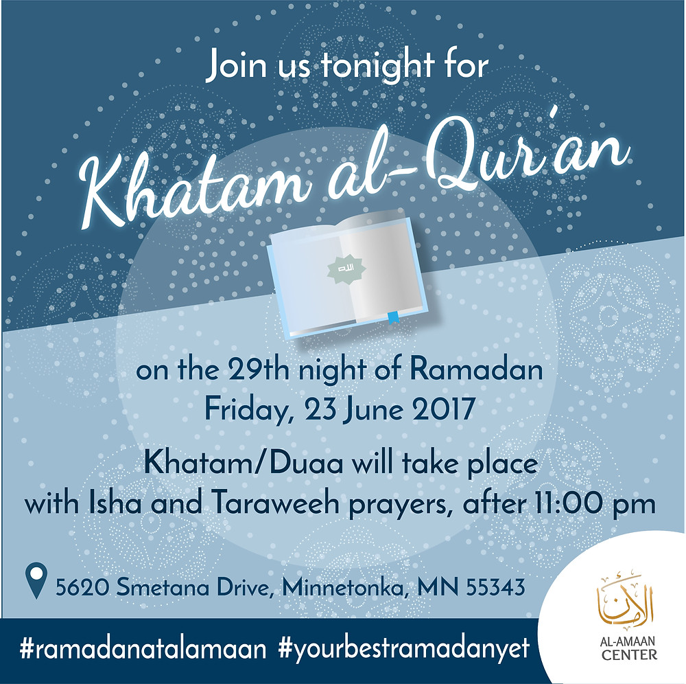 We hope to see you all, inshaa Allah for our Khatam al-Qur'an at Al-Amaan Center!