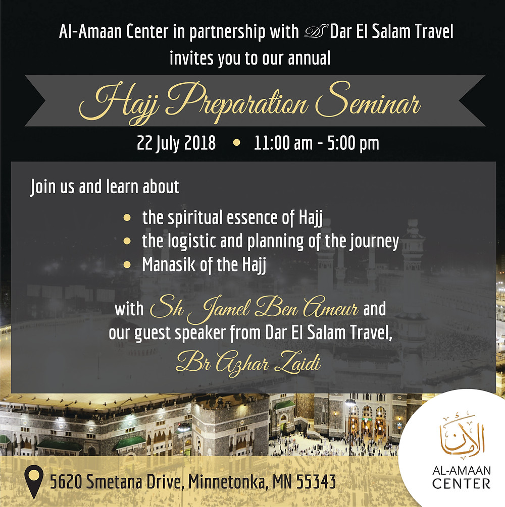 Join us for this important Hajj seminar at Al-Amaan Center with Sh Jamel Ben Ameur. Be prepared!