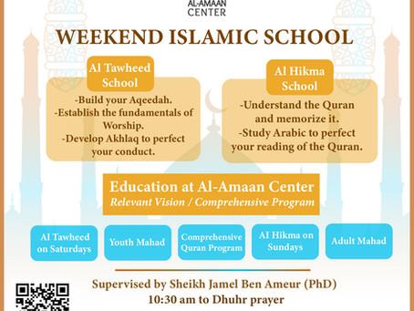 Al-Amaan Center Weekend Islamic School             at 10:30 am.