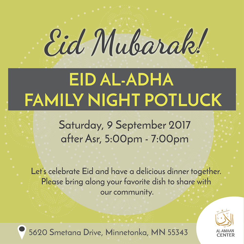 Eid Al-Adha Potluck at Al-Amaan Center, join us!