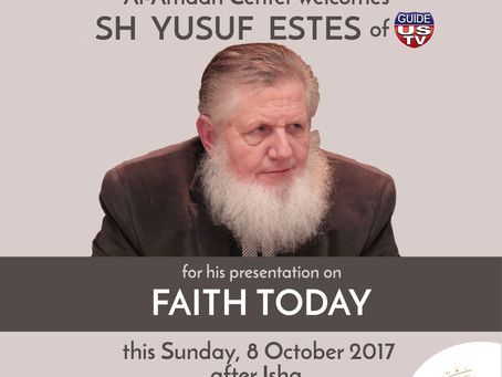 Join us this Sunday, October 8 at Al-Amaan Center with Sh Yusuf Estes of Guide US TV.