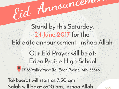 Stand by for our Eid date announcement this Saturday, 24 June 2017