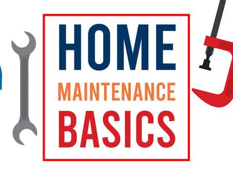 Home Maintenance Basics