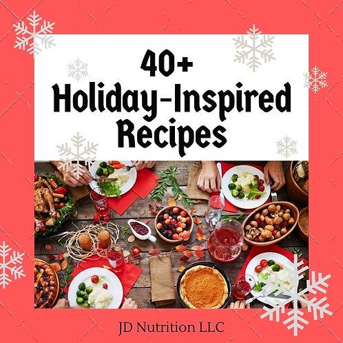 40+ Holiday Inspired Recipes