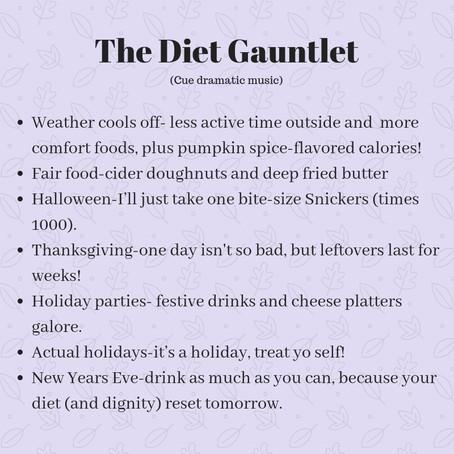 Running the Diet Gauntlet