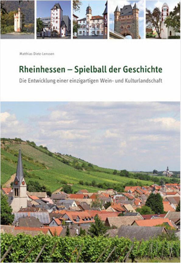 Rheinhessen – Spielball der Geschichte