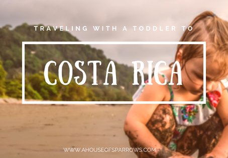 Traveling with a toddler to Costa Rica