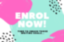 enrol now!.png