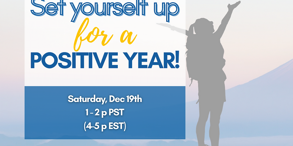 Set Yourself Up For A Positive Year!
