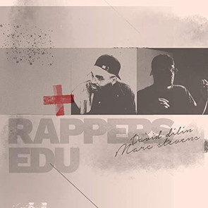 "Download/Stream ""Rapper's EDU"" ft. David Dilin"