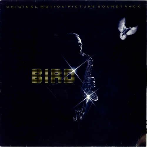Charlie Parker - Bird