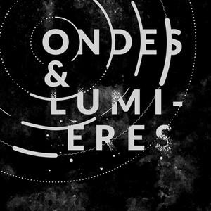 Ondes & Lumières