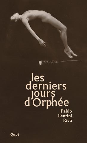 Qupé éditions, Les derniers jous d'Orphée