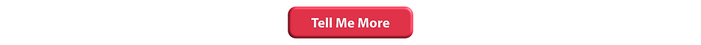 Tell-Me-More-Button.png