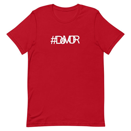 Unisex #DoMOR T-Shirt