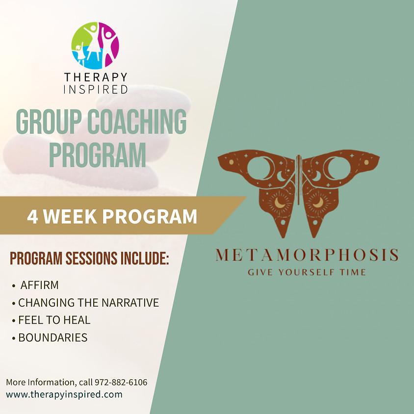 Metamorphosis  - Intensive Group Life Coaching