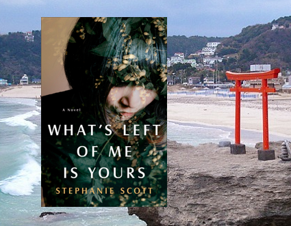 What's Left of Me Is Yours - love, lies and betrayal set in Japan.
