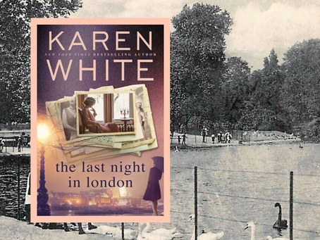 The Last Night in London - a captivating wartime story. Love, secrets, betrayal, regret, heroism.