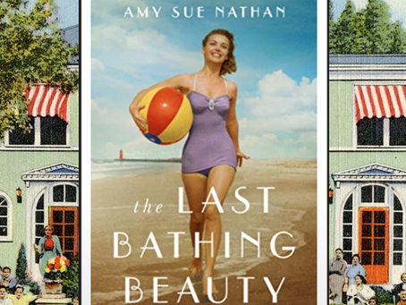 The Last Bathing Beauty - a tale of love, loss, friendships and a summer that changed everything.