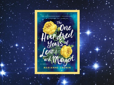 The One Hundred Years of Lenni and Margot: a beautiful and touching story of an unlikely friendship.