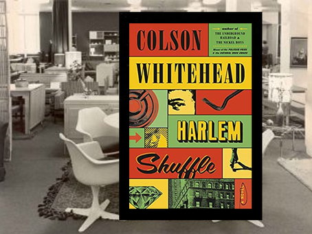 Harlem Shuffle - a highly entertaining novel with heists, cons and substance.