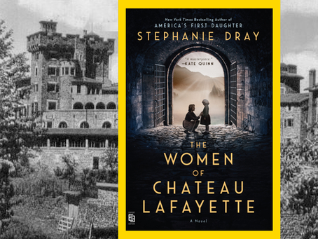The Women of Chateau Lafayette - an epic saga spanning three wars.