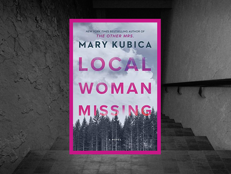Local Woman Missing - a dark whodunit of two missing women and a child.