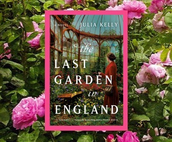The Last Garden in England - five women connected by one unique place.