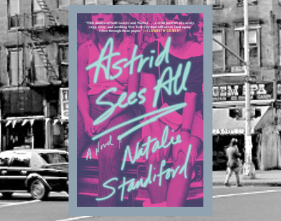 Astrid Sees All - a descent into the gritty downtown NYC club scene of the '80s.