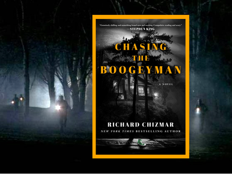 Chasing the Boogeyman – a clever, atmospheric fiction thriller written as a true-crime book.