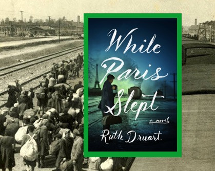 While Paris Slept – an emotional story about family, love and sacrifice set during and after WWII.