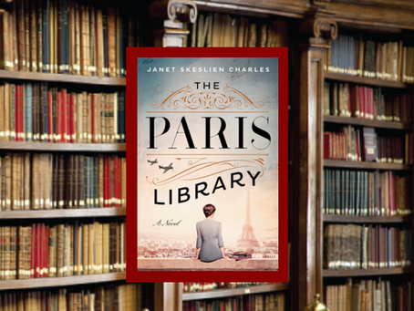 The Paris Library - a wartime story about friendship, heroism, betrayal and the love of books.