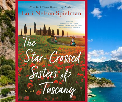 The Star-Crossed Sisters of Tuscany - a wonderful story about finding your true self.