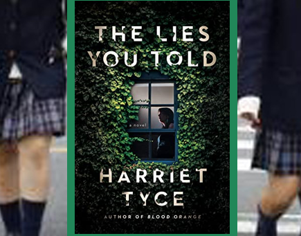 The Lies You Told - a satisfying, tense, well-crafted thriller.