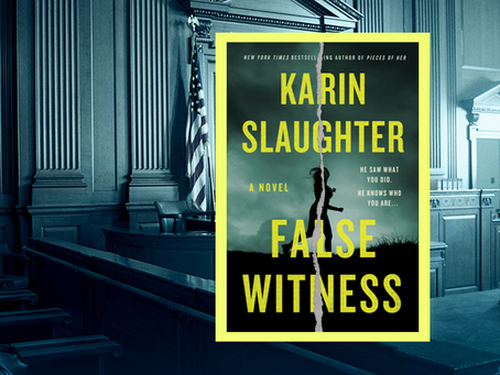 False Witness – a defense attorney's past comes back to haunt her in her latest case.