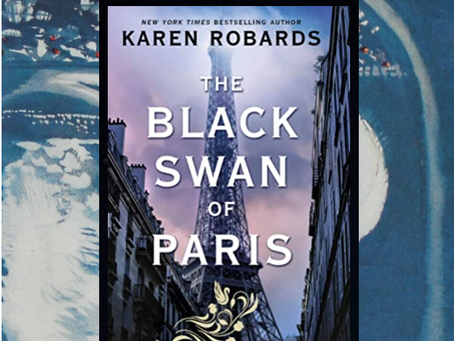 The Black Swan of Paris - a gripping story of a beautiful singer working for the Resistance.