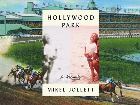 Hollywood Park - A Memoir: stunning, heartbreaking and triumphant.
