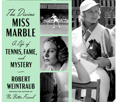 The Divine Miss Marble - a fascinating look at a champion tennis player who should not be forgotten.