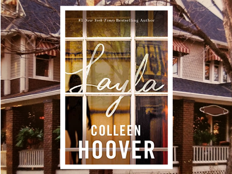 Layla - Colleen Hoover delves into the paranormal in her latest romance novel.