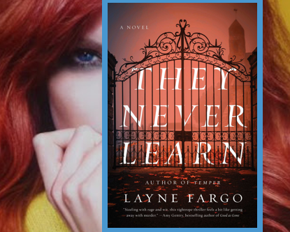 They Never Learn - popular college professor takes justice into her own hands in this dark thriller.