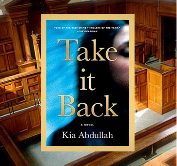 Take it Back - a tense, thought-provoking legal thriller.