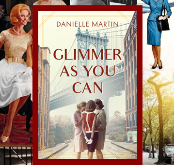 Glimmer As You Can - a story about the strength of sisterhood in 1962 Brooklyn.