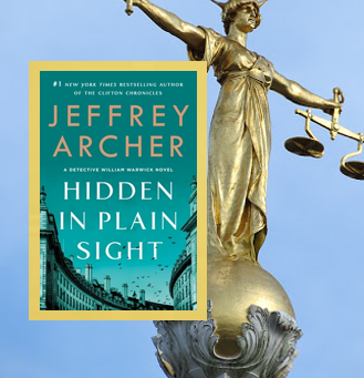 Hidden in Plain Sight - Book #2 in a clever new series by Jeffrey Archer.