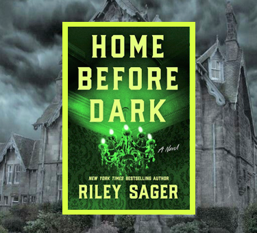 Home Before Dark - pure fun, spooky escapism.