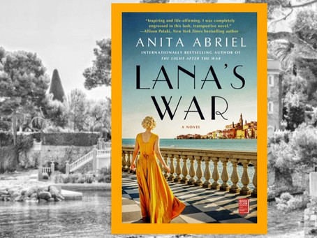 Lana's War - compelling WWII-era historical fiction set in the French Riviera.