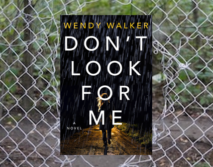 Don't Look For Me - a tense, heart-pounding thriller.