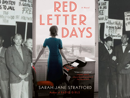 Red Letter Days - fact and fiction meet in a satisfying story set during the blacklist era.
