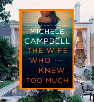 The Wife Who Knew Too Much - lies, betrayal and murder await.