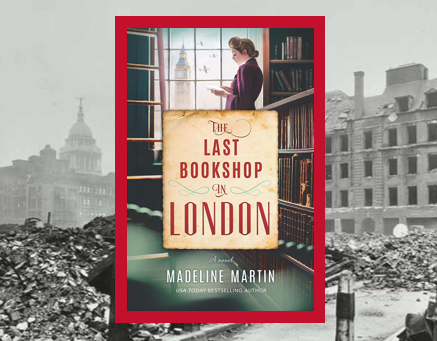 The Last Bookshop in London - the power of reading keeps hope alive during wartime.